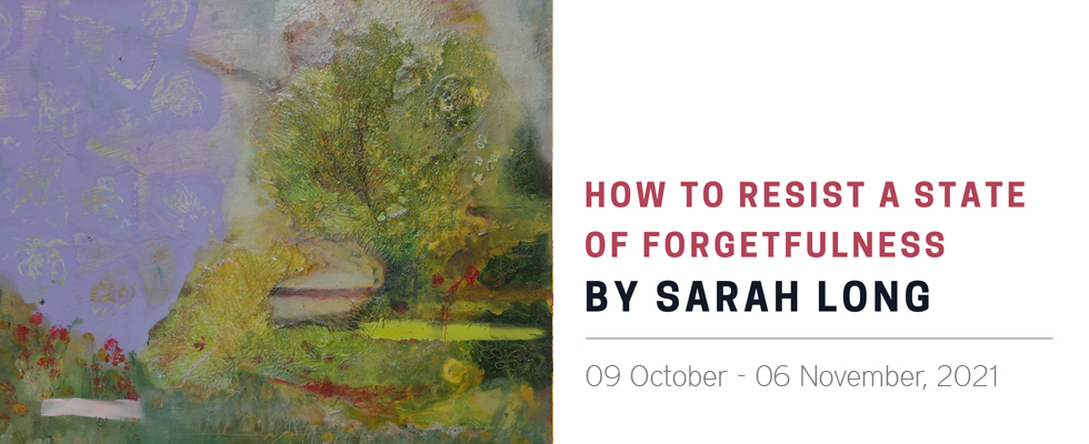 Sarah Long - How to resist a state of forgetfulness